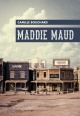 Couverture : Maddie Maud Camille Bouchard
