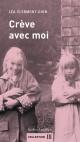 Couverture : Crève avec moi : Best Friends Forever Léa Clermont-dion