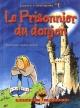 Couverture : Prisonnier du donjon (Le) Sonia Safarti