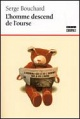 Couverture : Homme descend de l'ourse (L') Serge Bouchard