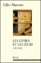 Couverture : Livres et les Jours, 1983-2001 (Les) Gilles Marcotte
