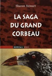 Saga du grand corbeau (La)