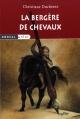 Couverture : Bergère de chevaux (La) Christiane Duchesne