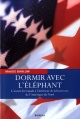 Couverture : Dormir avec l'Éléphant: l'Avenir du Canada à l'Intérieur de la Fo Maude Barlow