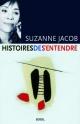 Couverture : Histoires de s'entendre Suzanne Jacob