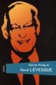 Couverture : René Lévesque Daniel Poliquin