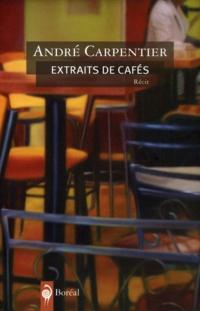 Extraits de Cafés
