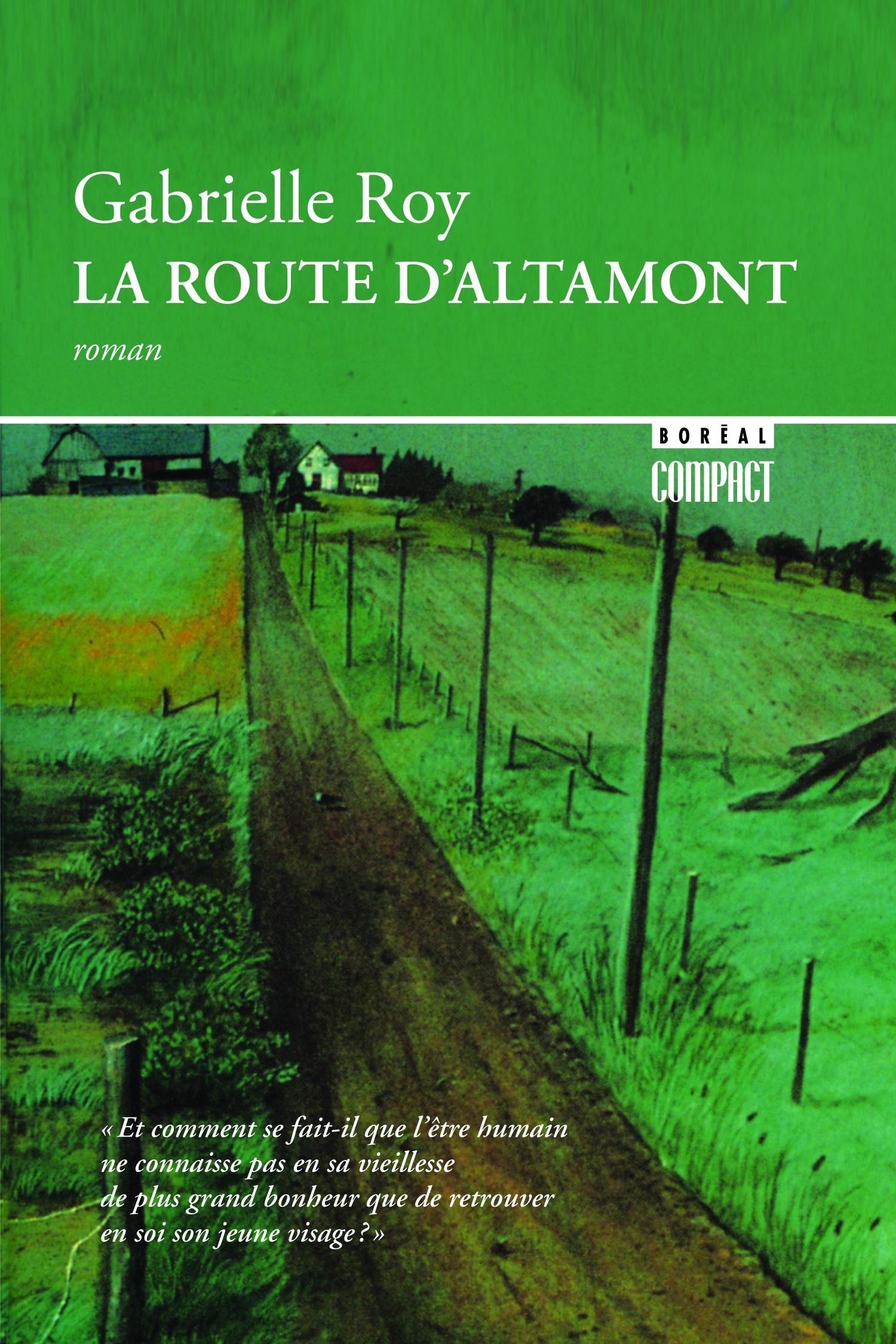 Couverture : Route d'Altamont (La) Gabrielle Roy