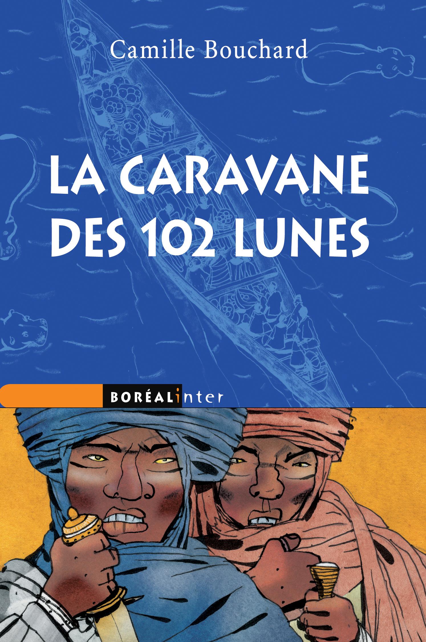 Caravane des 102 lunes (La)
