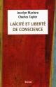 Couverture : Laïcité et liberté de conscience Jocelyn Maclure, Charles Taylor
