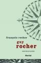 Couverture : Guy Rocher : Entretiens François Rocher