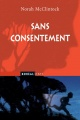 Couverture : Sans consentement Norah Mcclintock