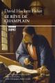 Couverture : Rêve de Champlain (Le) David Hackett Fischer