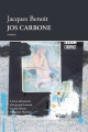Couverture : Jos Carbone Jacques Benoit