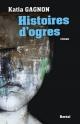 Couverture : Histoires d'ogres Katia Gagnon