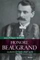 Couverture : Honoré Beaugrand : la plume et l'épée (1848-1906) Jean-philippe Warren