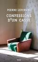 Couverture : Confessions d'un cassé Pierre Lefebvre