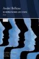 Couverture : Surprendre les voix André Belleau