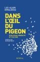 Couverture : Dans l'oeil du pigeon : évolution, hérédité et culture Boucar Diouf, Luc-alain Giraldeau
