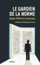 Couverture : Le gardien de la norme Monique Proulx, Jean-pierre Leroux