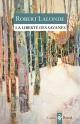 Couverture : La liberté des savanes Robert Lalonde