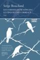 Couverture : Les corneilles ne sont pas les épouses des corbeaux Serge Bouchard