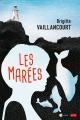 Couverture : Les marées Brigitte Vaillancourt