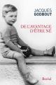 Couverture : De l'avantage d'être né Jacques Godbout
