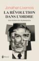 Couverture : La révolution dans l'ordre : brève histoire du duplessisme Jonathan Livernois