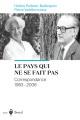 Couverture : Le pays qui ne se fait pas : correspondance 1983-2006 Pierre Vadeboncoeur, Hélène Pelletier-baillargeon