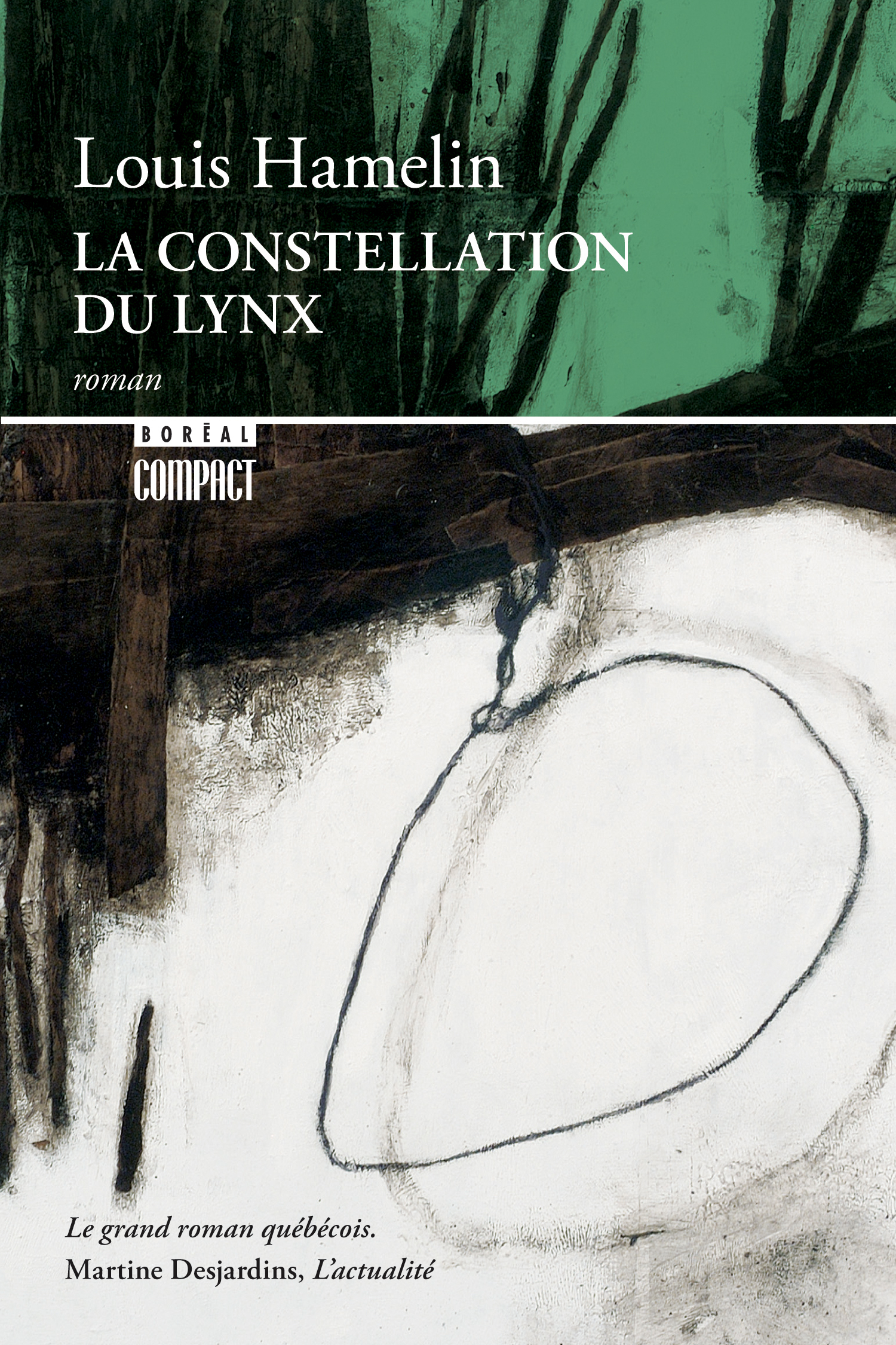 Couverture : La constellation du lynx Louis Hamelin