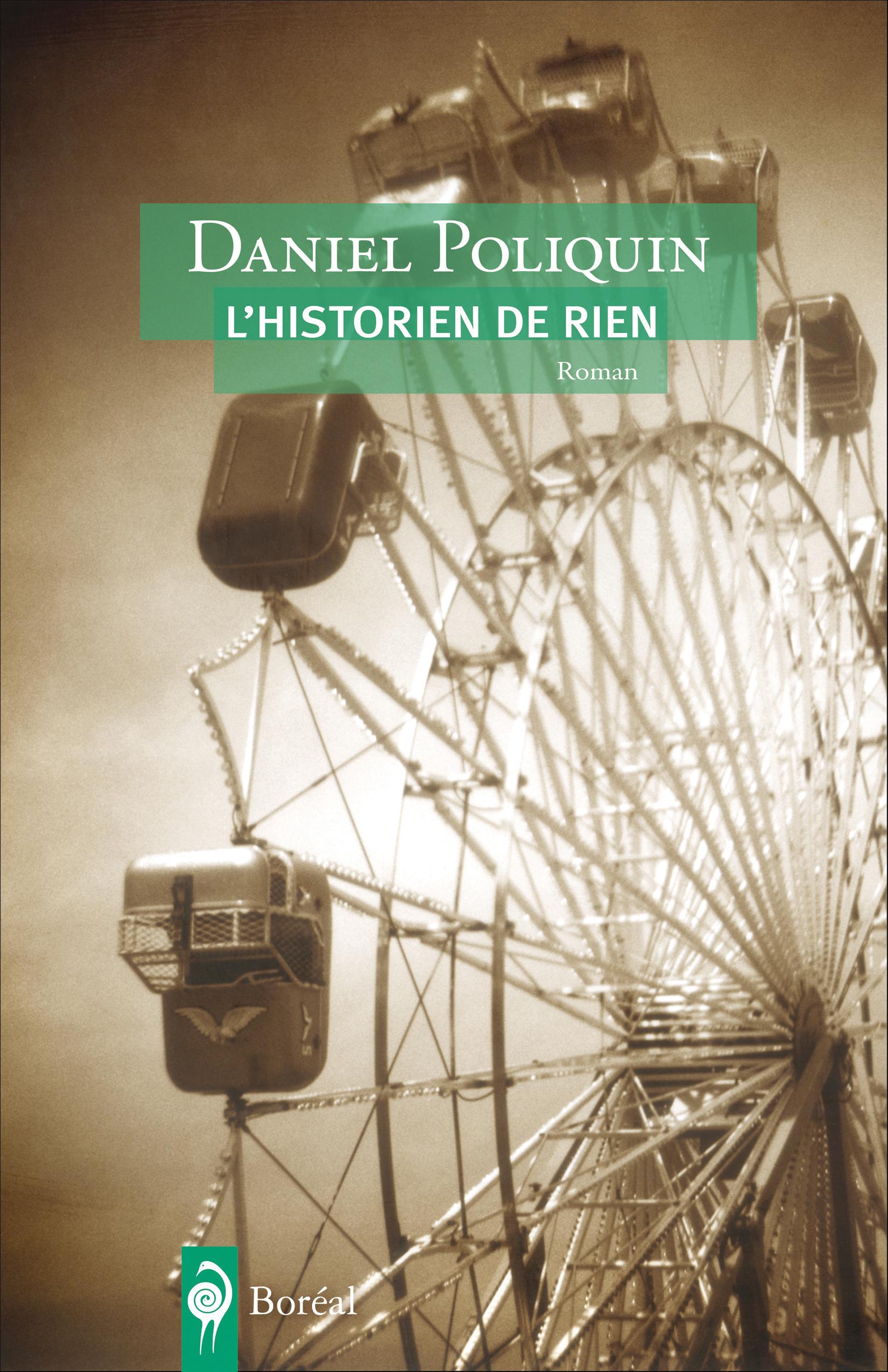 Couverture : Historien de rien (L') Daniel Poliquin