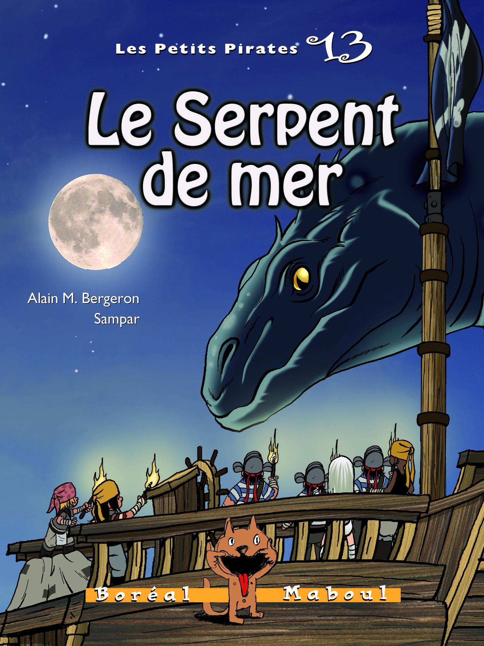 Couverture : Les petits pirates T.13 : Le serpent de mer Alain M. Bergeron,  Sampar