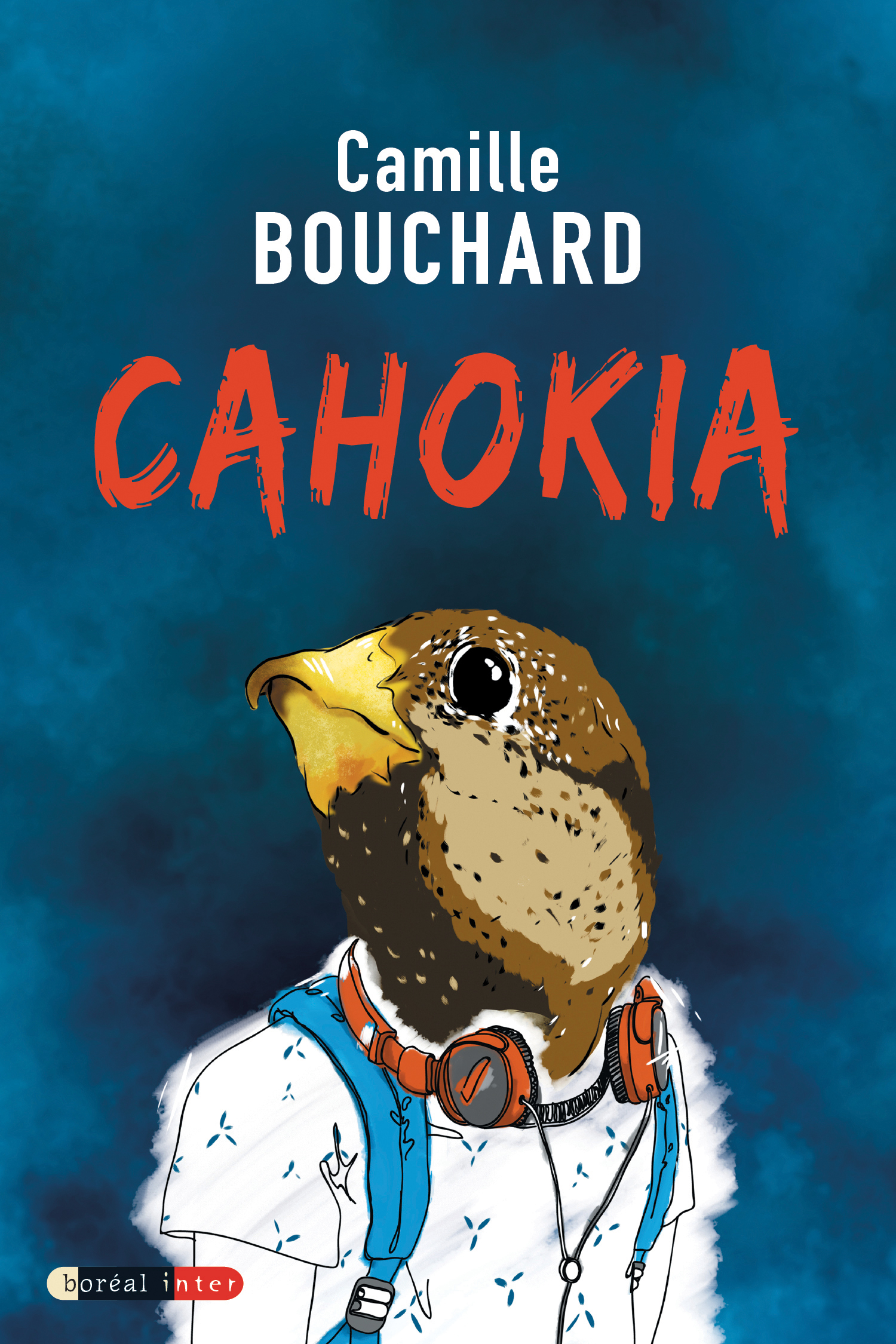 Couverture : Cahokia Camille Bouchard