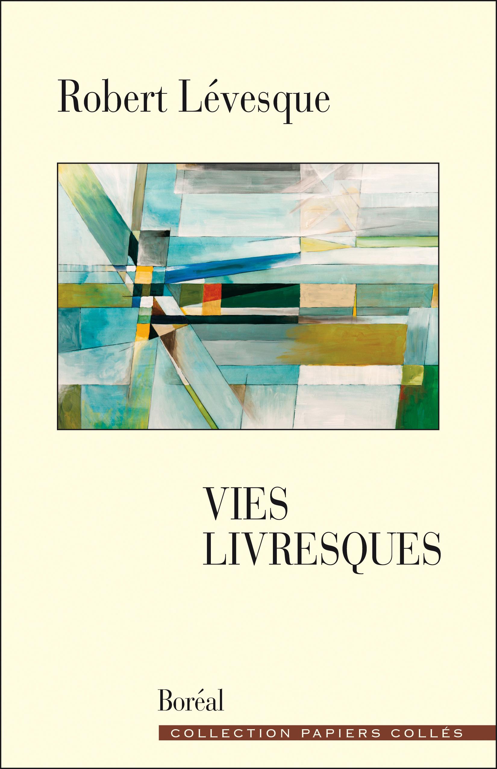 Couverture : Vies livresques Robert Lévesque