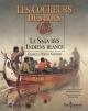 Couverture : Coureurs des bois (Les): La saga des Indiens blancs (Les) Georges-hébert Germain