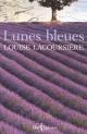 Couverture : Lunes bleues Louise Lacoursière