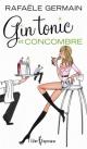 Couverture : Gin tonic et concombre Rafaële Germain
