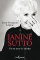 Couverture : Janine Sutto : Vivre avec le destin Jean-françois Lépine