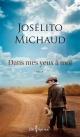Couverture : Dans mes yeux à moi Josélito Michaud