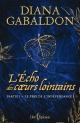 Couverture : Écho des coeurs lointains (L') Partie 1-Le prix de l'indépendance Diana Gabaldon