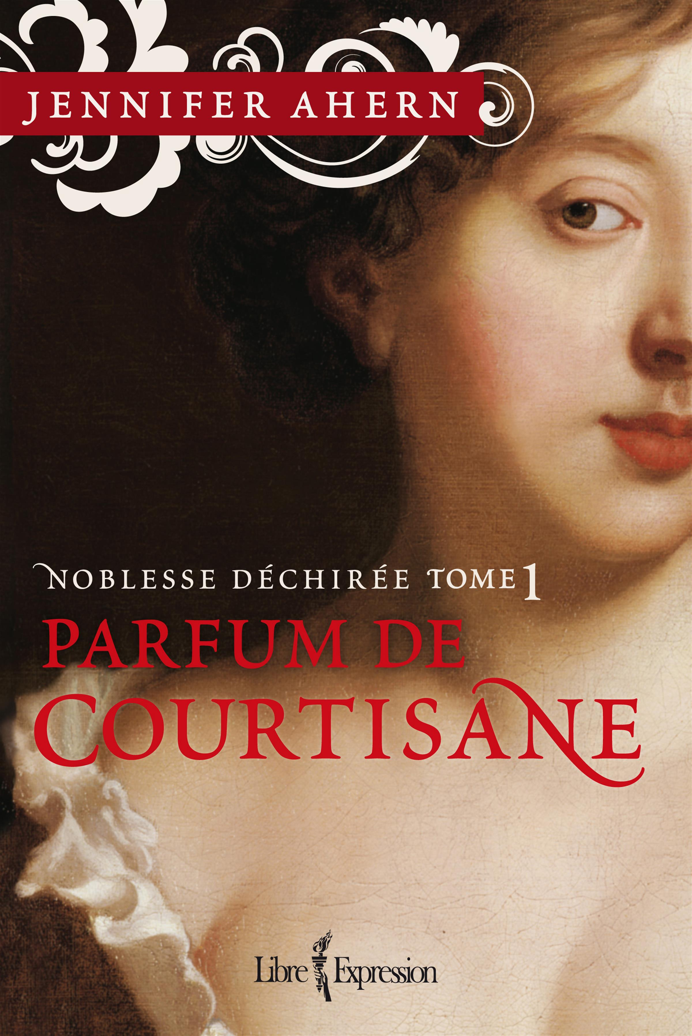Parfum de Courtisane T.1