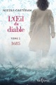Couverture : Oeil du diable(L') T.1: 1685 Lucie Pagé, Nicole Casteran, Jay Naidoo, Kami Naidoo-pagé
