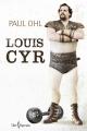 Couverture : Louis Cyr Paul E. Ohl
