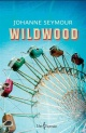 Couverture : Wildwood Johanne Seymour