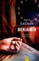 Couverture : Benjamin. Une enquête de Joseph Laflamme Hervé Gagnon