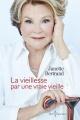 Couverture : La vieillesse par une vraie vieille Janette Bertrand