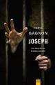 Couverture : Joseph : une enquête de Marcel Arcand Hervé Gagnon