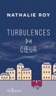 Couverture : Turbulences du coeur Nathalie Roy