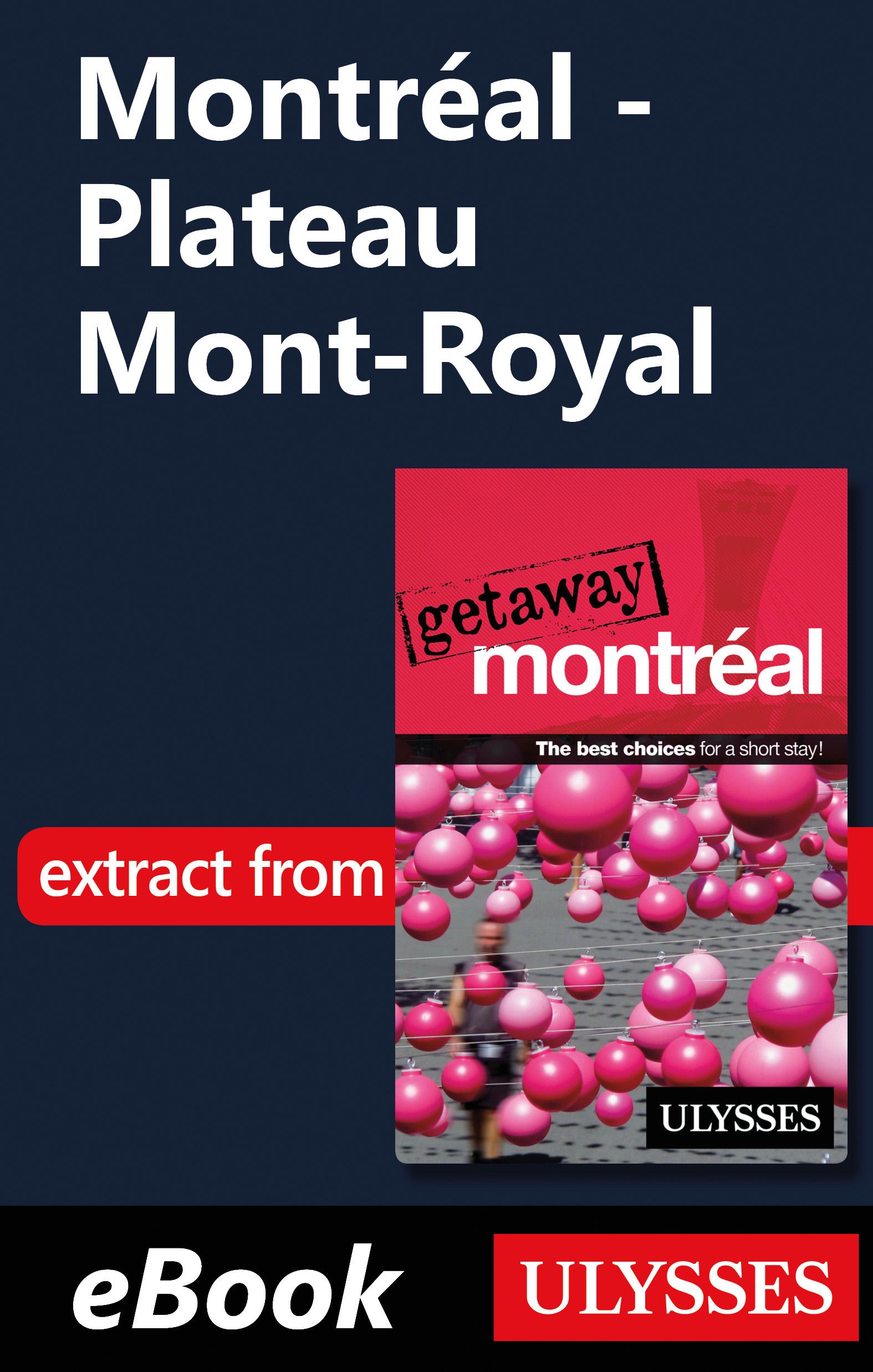 Couverture : Montréal - Plateau Mont-Royal Ulysses Collective